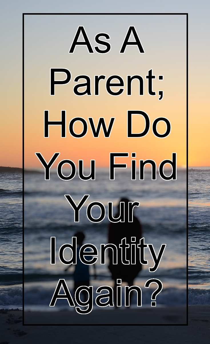 a parent finding your identity